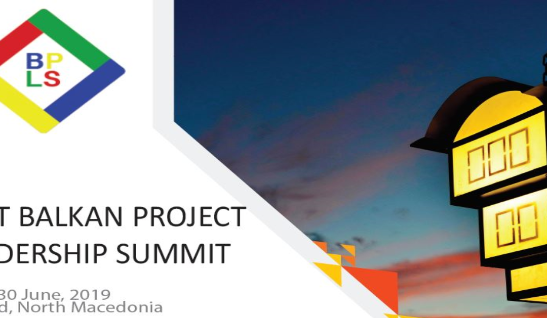 First Balkan Project Leadership Summit – Wrap Up